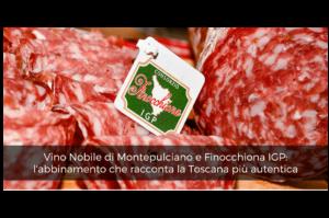 Vino Nobile di Montepulciano e Finocchiona IGP: l'abbinamento che racconta la Toscana più autentica