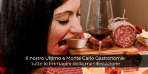 Ultimo Buracchi e MonteCarlo Gastronomie: tutte le immagini