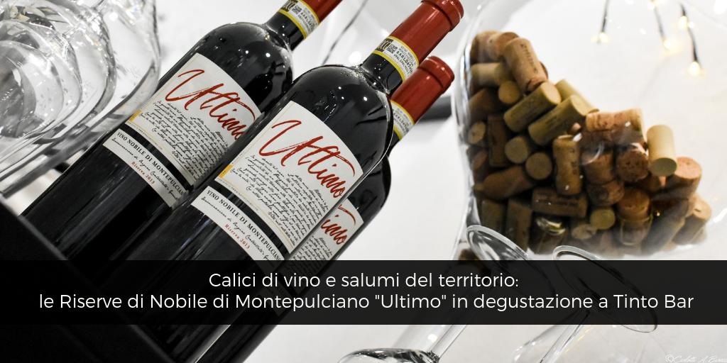 Calici di vino e salumi del territorio: le Riserve Ultimo in degustazione a Tinto Bar