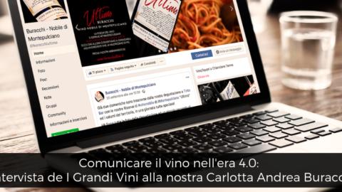 Comunicare il vino nell'era 4.0: l'intervista de I Grandi Vini alla nostra Carlotta Andrea Buracchi